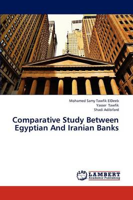 Comparative Study Between Egyptian and Iranian Banks