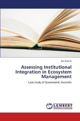Assessing Institutional Integration in Ecosystem Management