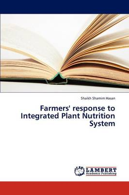 Farmers' Response to Integrated Plant Nutrition System