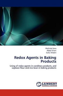Redox Agents in Baking Products