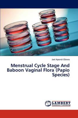 Menstrual Cycle Stage and Baboon Vaginal Flora (Papio Species)