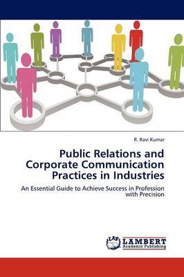 Public Relations and Corporate Communication Practices in Industries
