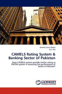 Camels Rating System & Banking Sector of Pakistan