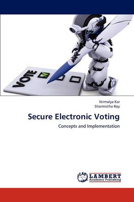 Secure Electronic Voting