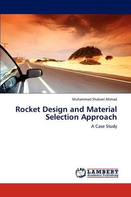 Rocket Design and Material Selection Approach