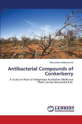 Antibacterial Compounds of Conkerberry