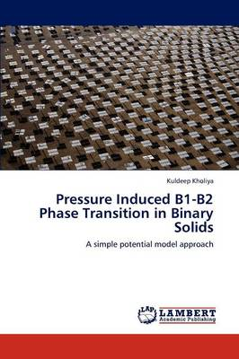Pressure Induced B1-B2 Phase Transition in Binary Solids