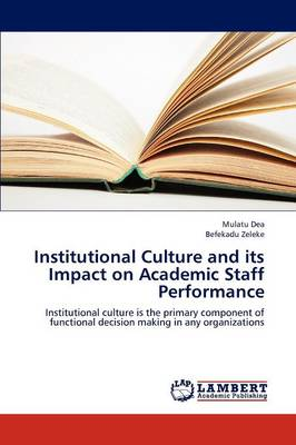 Institutional Culture and Its Impact on Academic Staff Performance