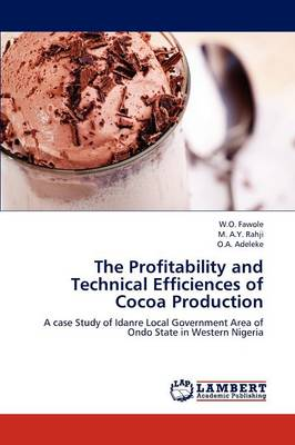 The Profitability and Technical Efficiences of Cocoa Production