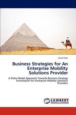 Business Strategies for an Enterprise Mobility Solutions Provider