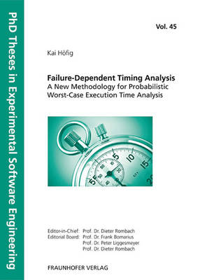 Failure-Dependent Timing Analysis - A New Methodology for Probabilistic Worst-Case Execution Time Analysis