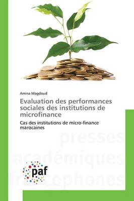 Evaluation Des Performances Sociales Des Institutions de Microfinance