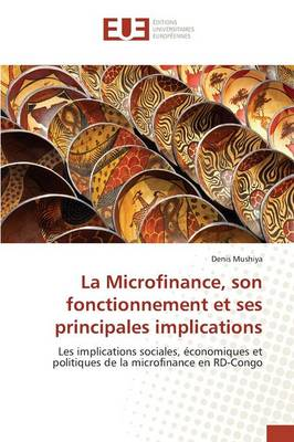 La Microfinance, Son Fonctionnement Et Ses Principales Implications