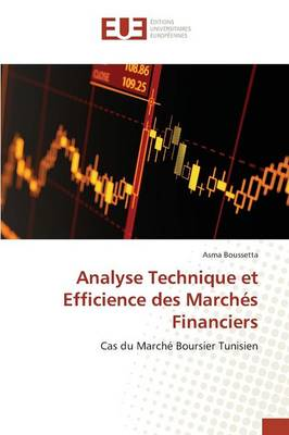 Analyse Technique Et Efficience Des Marches Financiers