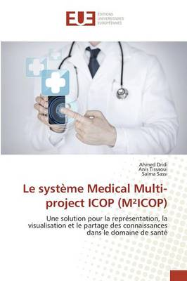 Le Systeme Medical Multi-Project Icop (Micop)