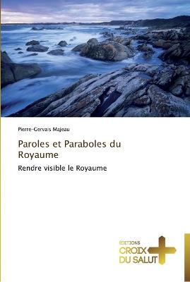 Paroles Et Paraboles Du Royaume