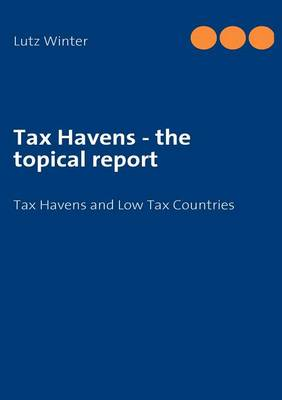 Tax Havens - The Topical Report