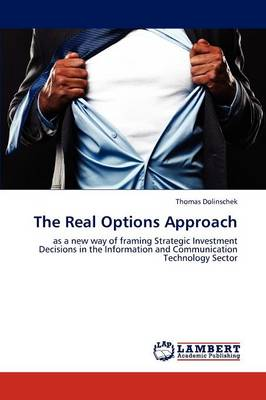 The Real Options Approach