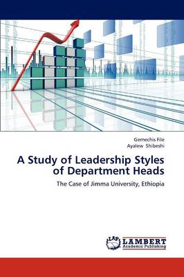 A Study of Leadership Styles of Department Heads