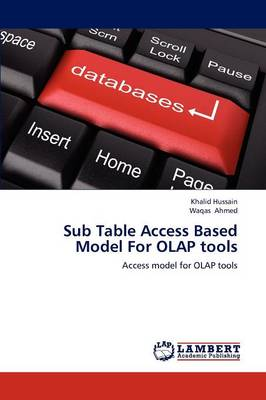 Sub Table Access Based Model for OLAP Tools