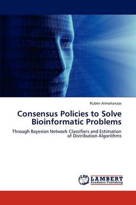 Consensus Policies to Solve Bioinformatic Problems