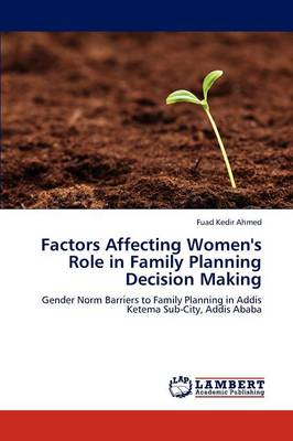 Factors Affecting Women's Role in Family Planning Decision Making