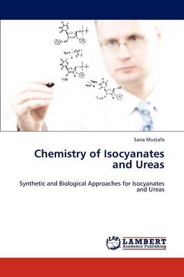 Chemistry of Isocyanates and Ureas