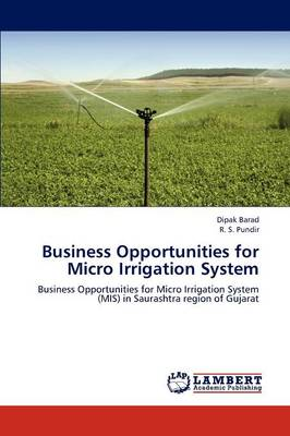 Business Opportunities for Micro Irrigation System