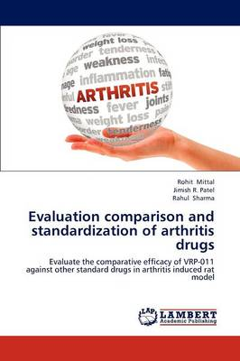 Evaluation Comparison and Standardization of Arthritis Drugs