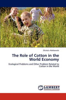 The Role of Cotton in the World Economy
