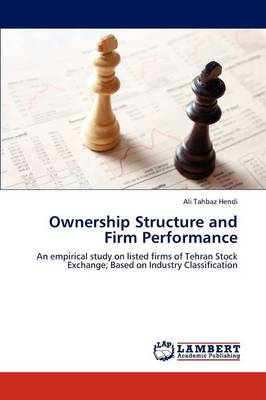 Ownership Structure and Firm Performance