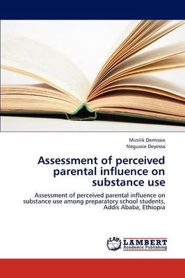 Assessment of Perceived Parental Influence on Substance Use