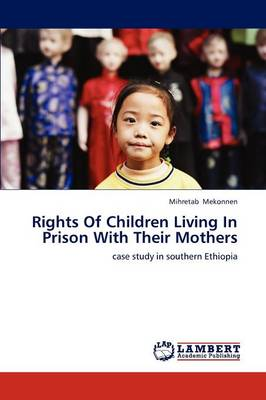 Rights of Children Living in Prison with Their Mothers