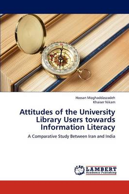 Attitudes of the University Library Users Towards Information Literacy