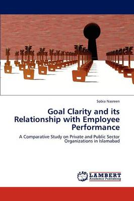 Goal Clarity and Its Relationship with Employee Performance