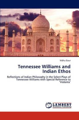 Tennessee Williams and Indian Ethos