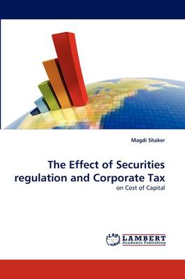 The Effect of Securities Regulation and Corporate Tax