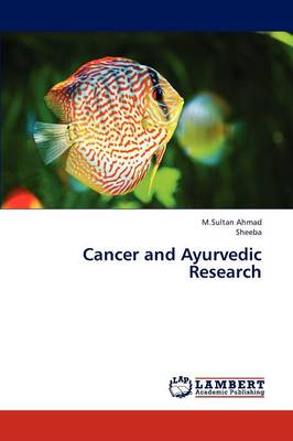 Cancer and Ayurvedic Research