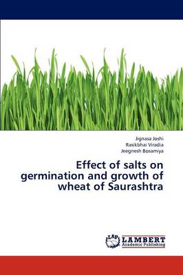 Effect of Salts on Germination and Growth of Wheat of Saurashtra