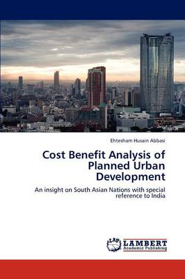 Cost Benefit Analysis of Planned Urban Development