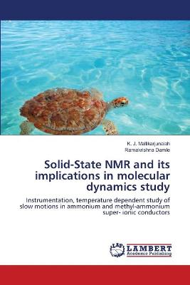 Solid-State NMR and Its Implications in Molecular Dynamics Study