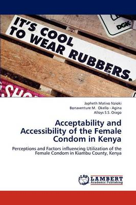 Acceptability and Accessibility of the Female Condom in Kenya