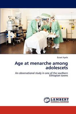 Age at Menarche Among Adolescets