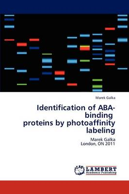 Identification of ABA-Binding Proteins by Photoaffinity Labeling