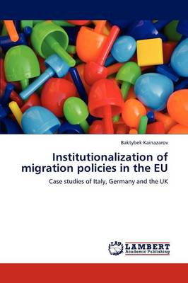 Institutionalization of Migration Policies in the Eu