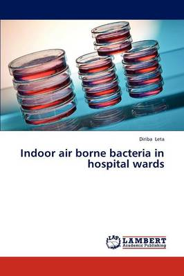 Indoor Air Borne Bacteria in Hospital Wards