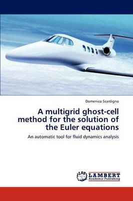 A Multigrid Ghost-Cell Method for the Solution of the Euler Equations