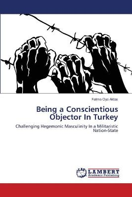 Being a Conscientious Objector in Turkey