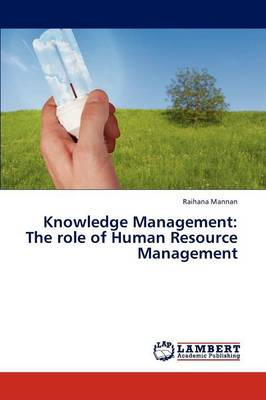Knowledge Management: The Role of Human Resource Management