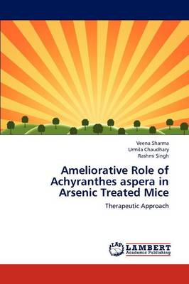 Ameliorative Role of Achyranthes Aspera in Arsenic Treated Mice
